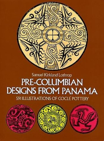 Pre-Columbian Designs From Panama (Dover Pictorial Archives)