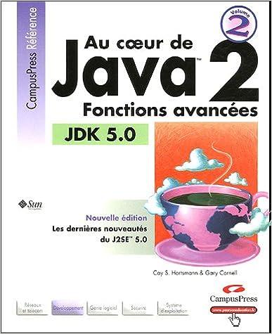 Téléchargements de manuels gratuits Au Coeur de Java 2: Fonctions avancées 2744019623 PDF by Gary Cornell