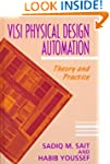 Vlsi Physical Design Automation: Theo...