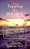 Tapping the Source, Randy J. Ward, 0961395842