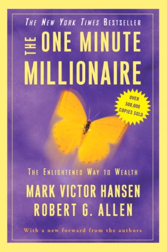 The One Minute Millionaire: The Enlightened Way to Wealth cover