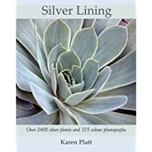 Silver Lining: 2400 Silver Plants for the Garden