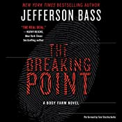 The Breaking Point: A Body Farm Novel | Jefferson Bass