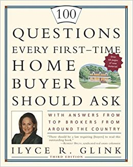 100 Questions Every First-Time Home Buyer Should Ask: With Answers