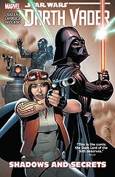Star Wars: Darth Vader Vol. 2: Shadows and Secrets (Darth Vader (2015-2016)) by [Gillen, Kieron]