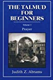 The Talmud for Beginners, Judith Z. Abrams, 1568210221