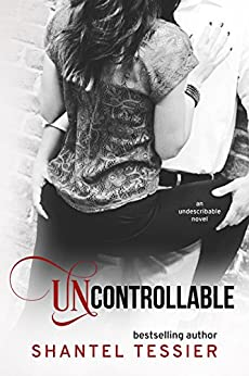 Uncontrollable Undescribable Book Shantel Tessier ebook product image