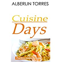 Cuisine Days: how to cook practice recipes
