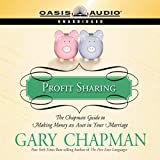 Profit Sharing: The Chapman Guide to Making Money