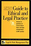 A Marriage and Family Therapists Guide to Ethical and Legal Practice, American Association for Marraige and Family Therapy Staff, 1931846030