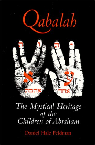 Download Qabalah : The Mystical Heritage of the Children of Abraham ebook