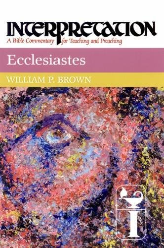Ecclesiastes: Interpretation: A Bible Commentary for Teaching and Preaching PDF