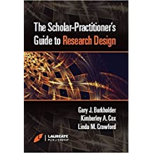 The Scholar-Practitioner's Guide to Research Design
