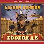 Zoobreak   Gordon Korman