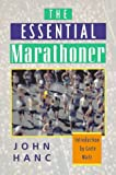 The Essential Marathoner, John Hanc, 1558214070