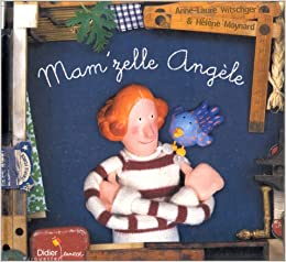 f306f9bbc7f75 Amazon.fr - Mam zelle Angèle - Anne-Laure Witschger