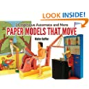 Paper Models That Move: 14 Ingenious Automata, and More (Dover Origami Papercraft) (English and English Edition)