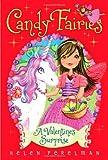 A Valentine's Surprise (Candy Fairies)