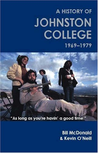 Download As long as you're havin' a good time: A history of Johnston College, 1969-1979 pdf epub