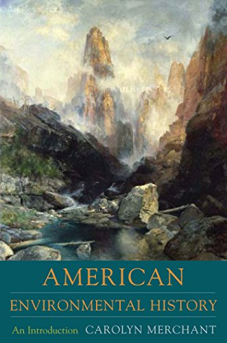 American Environmental History: An Introduction (Columbia Guides to American History and Cultures) Pdf