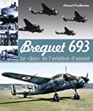 Les Avions de la Campagne de France Breguet 693, Arnaud Prudhomme, 2352501946