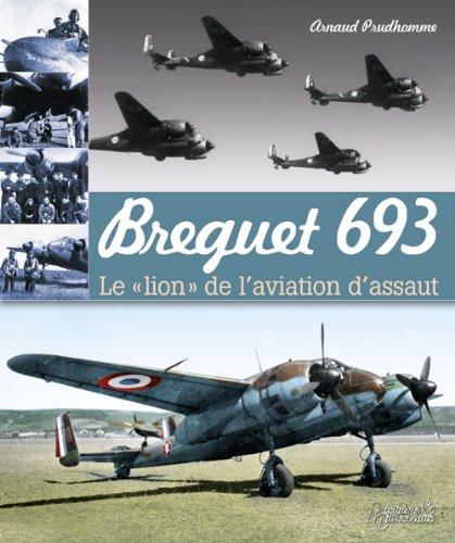 Read Online Breguet 693 (Les Avions de la Campagne de France) (French Edition) pdf epub