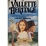 The Vallette Heritage, Louisa Bronte, 0515043095