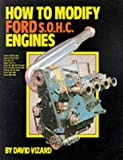 How to Modify Ford Single Overhead Camshaft Engines