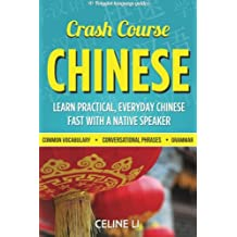 Crash Course Chinese: 500+ Survival Phrases to Talk Like a Local