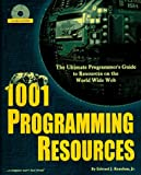1001 Programming Resources, Edward J. Renehan, 1884133509