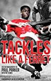 Tackles Like a Ferret, Paul Parker and Pat Symes, 1909178438