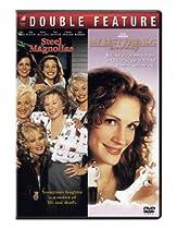 Steel Magnolias / My Best Friend's Wedding  Directed by P. J. Hogan