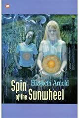 The Spin of the Sun Wheel (Contents) Paperback