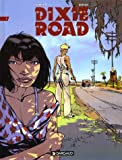 Dixie Road, tome 1 by