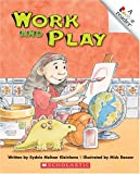 img - for Work And Play (Rookie Readers) book / textbook / text book