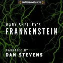 Frankenstein | Livre audio Auteur(s) : Mary Shelley Narrateur(s) : Dan Stevens
