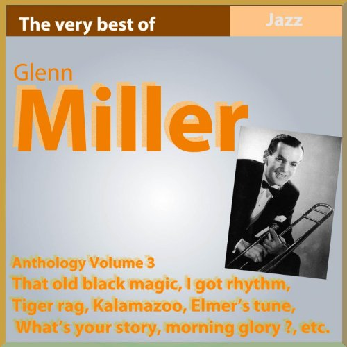 Glenn Miller - That Old Black Magic