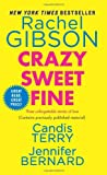 Crazy Sweet Fine, Rachel Gibson and Candis Terry, 0062277251