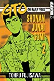 GTO: The Early Years -- Shonan Junai Gumi Volume 2