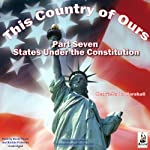 This Country of Ours, Part 7: Stories of the United States Under the Constitution | Henrietta Elizabeth Marshall