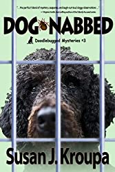 Dog-Nabbed (Doodlebugged Mysteries Book 3)