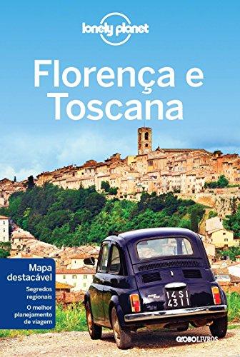 Lonely Planet. Florença e Toscana