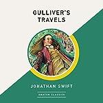 Gulliver's Travels (AmazonClassics Edition) | Jonathan Swift