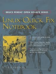 Linux Quick Fix Notebook by Peter Harrison (2005-03-27)