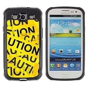 iKiki Tech / Estuche rígido - Caution Tape Sign Random Art Quote Yellow - Samsung Galaxy S3 I9300