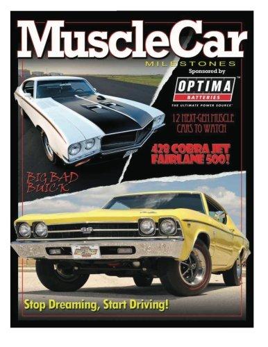 Muscle Car Milestones: AutoTraderClassics Muscle Car ()