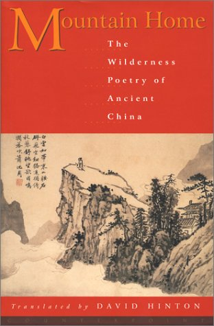 Mountain Home: The Wilderness Poetry of Ancient China by Brand: Counterpoint Press