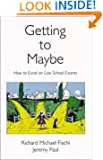 #3: Getting To Maybe: How to Excel on Law School Exams