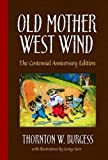 img - for Old Mother West Wind: The Centennial Anniversary Edition (Dover Children's Classics) book / textbook / text book