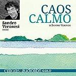 Caos calmo: Versione integrale | Sandro Veronesi
